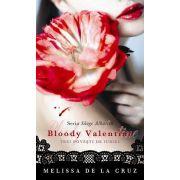 Seria Sange Albastru. Bloody Valentine. Trei povesti de iubire