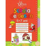 SCOALA DE DESEN. 5-7 ANI