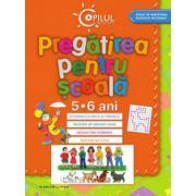 PREGATIREA PENTRU SCOALA. 5-6 ANI
