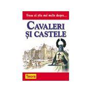 0932-CAVALERI SI CASTELE