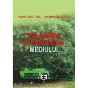 POLUAREA SI PROTECTIA MEDIULUI