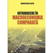 INTRODUCERE IN MACROECONOMIA COMPARATA