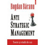 ANTI STRATEGIC MANAGEMENT