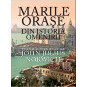 Marile Orase Din Istoria Omenirii