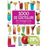 1000 de cocktailuri din intreaga lume