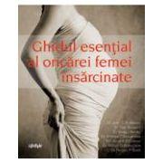 GHIDUL ESENTIAL AL ORICAREI FEMEI INSARCINATE