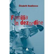 FAMILIA IN DEZORDINE