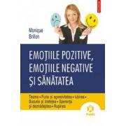 Emotiile pozitive, emotiile negative si sanatatea