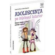 ADOLESCENTA PE INTELESUL TUTUROR