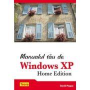 MANUALUL TAU DE WINDOWS XP. HOME EDITION