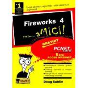 FIREWORKS 4 PENTRU...AMICI!