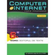 COMPUTER & INTERNET FARA PROFESOR. WORD