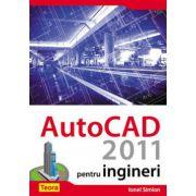 AUTOCAD2011 PENTRU INGINERI