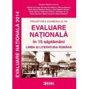 Pregatirea examenului de evaluare nationala in 30 de saptamani. Limba si literatura romana