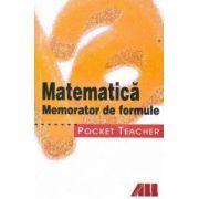 Pocket teacher. Matematica. Memorator de formule