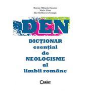 DEN. Dictionar esential de nelogisme al limbii romane