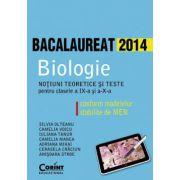 Bacalaureat 2014. Biologie. Notiuni teoretice si teste pentru clasele a IX-a si a X-a