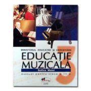 EDUCATIE MUZICALA. MANUAL, CLASA III