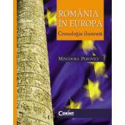 Romania in Europa. Cronologie ilustrata