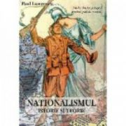 NATIONALISMUL ISTORIE SI TEORIE