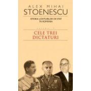 IST. LOV.DE STAT DIN ROMANIA- VOL 3 - CELE TREI DICTATURI