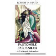 FANTOMELE BALCANILOR