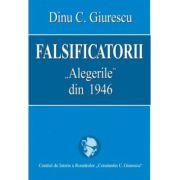 Falsificatorii-'Alegerile' din 1946
