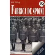 FABRICA DE SPIONI