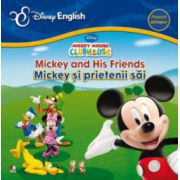 Mickey and his friends/ Mickey si prietenii sai