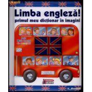 Limba engleza! Primul meu dictionar in imagini