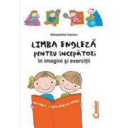 Limba engleza pentru incepatori. Imagini si exercitii