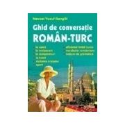 GHID DE CONVERSATIE ROMAN-TURC