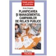 PLANIFICAREA SI MANAGEMENTUL CAMPANIILOR DE RELATII PUBLICE
