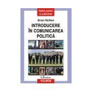 INTRODUCERE IN COMUNICAREA POLITICA