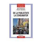 DE LA PUBLICITATE LA CONSUMATOR