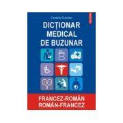 DICTIONAR MEDICAL DE BUZUNAR FRANCEZ-ROMAN ROMAN FRANCEZ