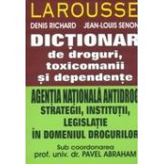 DICTIONAR DE DROGURI, TOXICOMANII SI DEPENDENTE