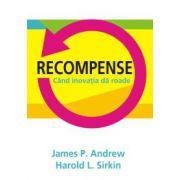 Recompense - cand inovatiile dau roade