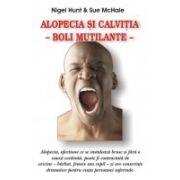 ALOPECIA SI CALVITIA -BOLI MUTILANTE