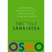 OSHO.EMOTIILE.SANATATEA