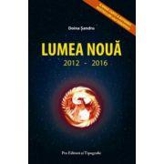 LUMEA NOUA 2012-2016