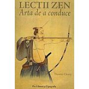 LECTII ZEN. ARTA DE A CONDUCE