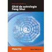 GHID DE ASTROLOGIE FENG SHUI