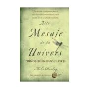ALTE MESAJE DE LA UNIVERS. PRINDE-TE IN DANSUL VIETII