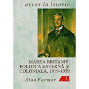Marea Britanie: politica externa si coloniala, 1919-1939