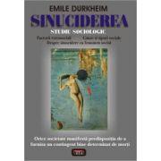 SINUCIDEREA -STUDIU SOCIOLOGIC