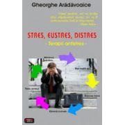 STRES, EUSTRES, DISTRES -TERAPII ANTISTRES