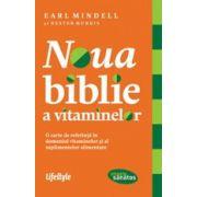 NOUA BIBLIE A VITAMINELOR