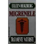 MIGRENELE. TRATAMENTE NATURISTE