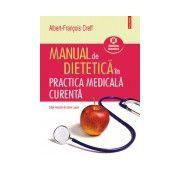 MANUAL DE DIETETICA IN PRACTICA MEDICALA CURENTA